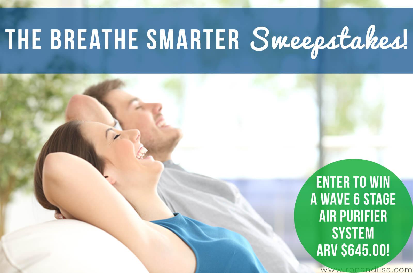 The Breathe Smarter Sweepstakes