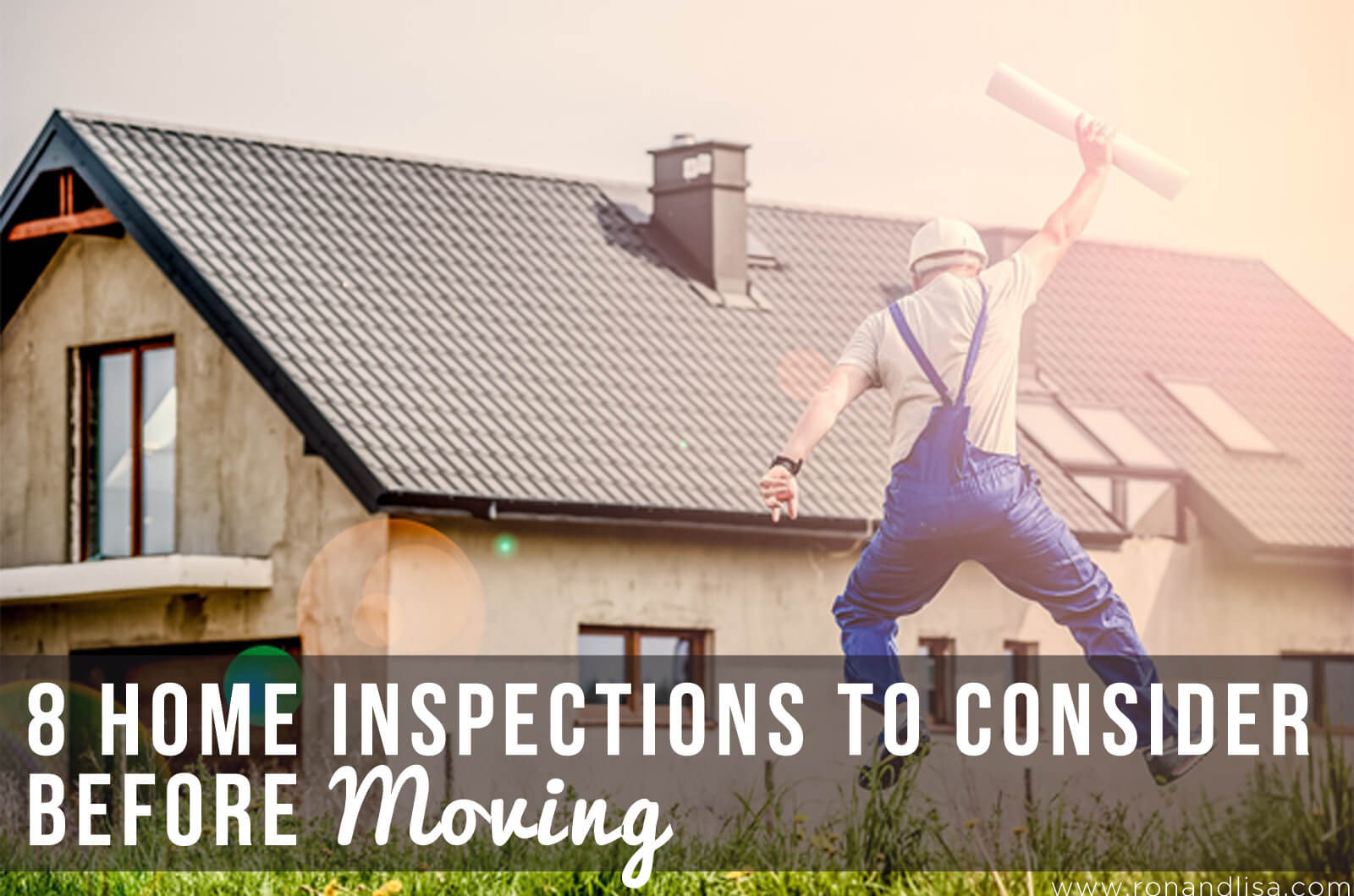 8 Home Inspections to Consider Before Moving