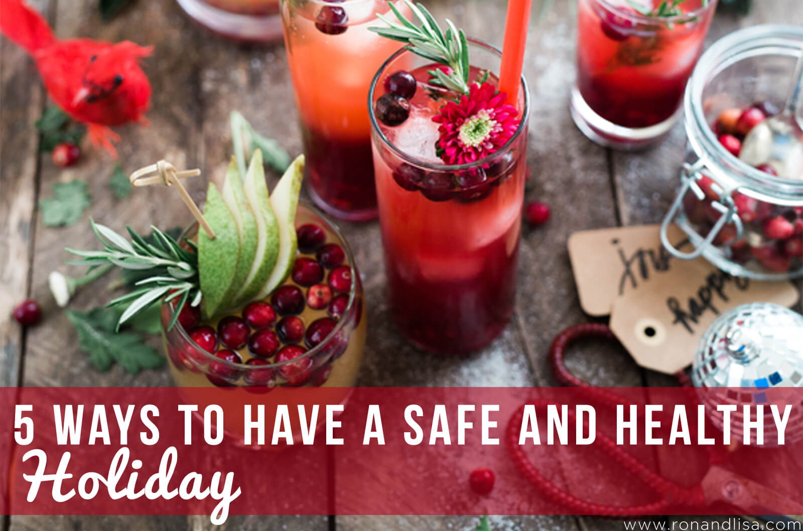 5 Ways to Have a Safe and Healthy Holiday