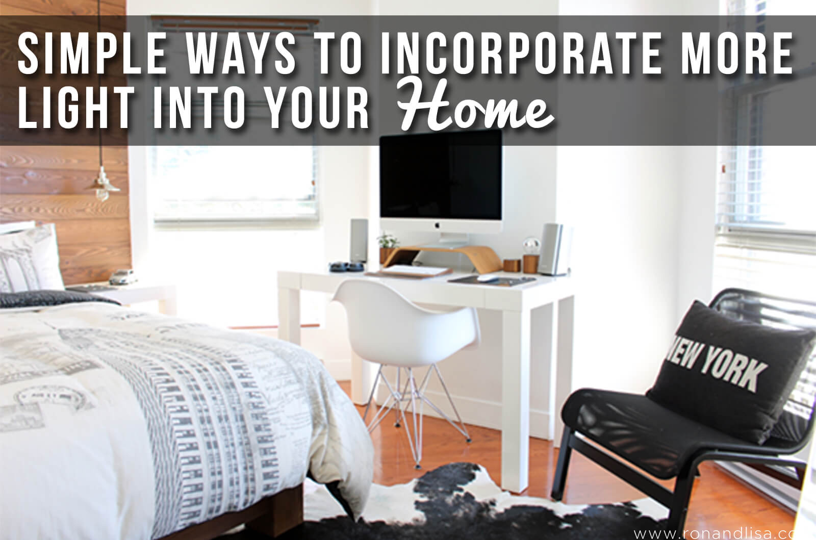Simple Ways to Incorporate More Light into Your Home