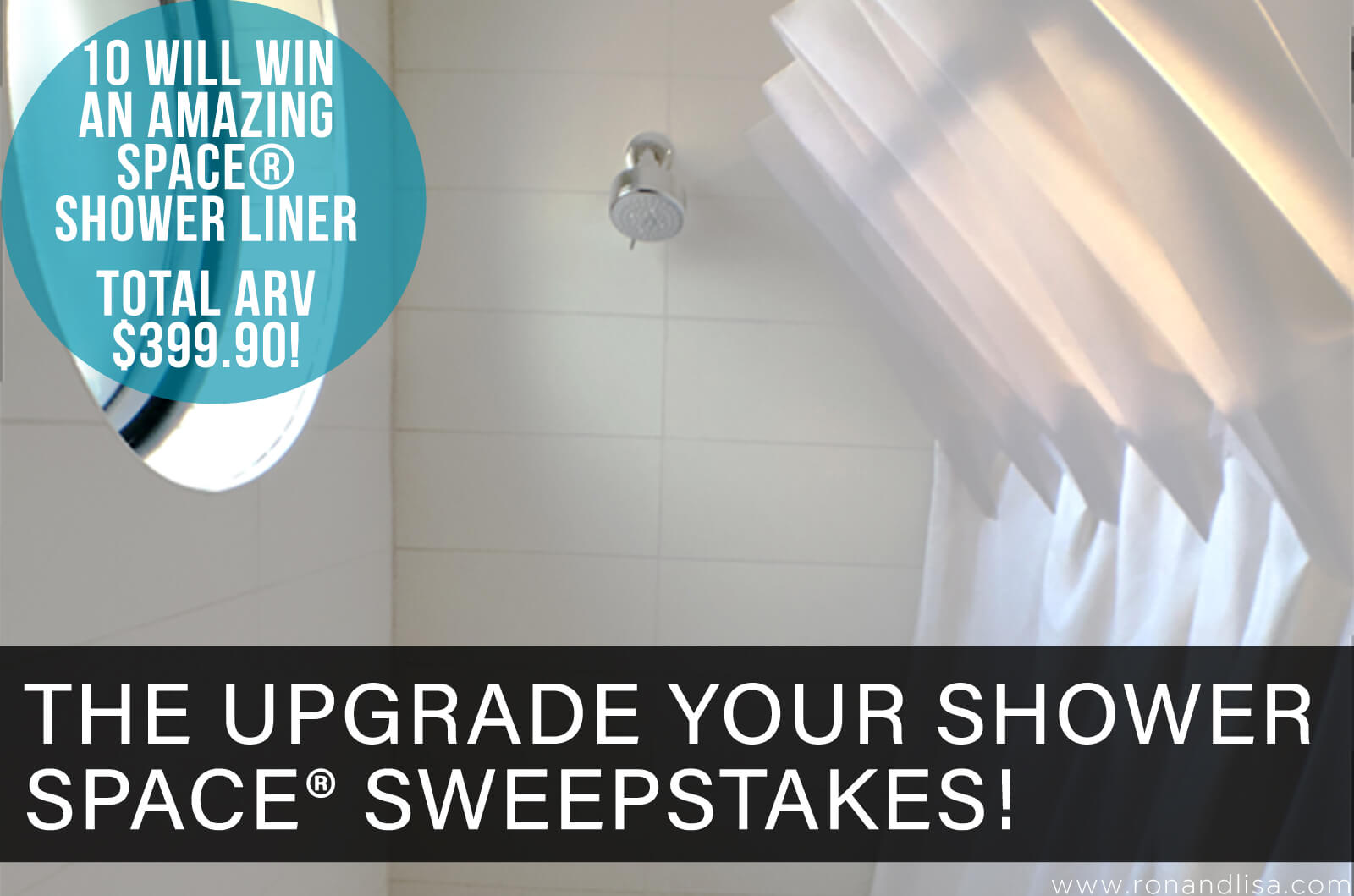 The Upgrade Your Shower Space Sweepstakes!