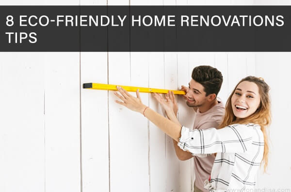 8 Eco-Friendly Home Renovations Tips