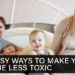 8 Easy Ways to Make Your Home Less Toxic