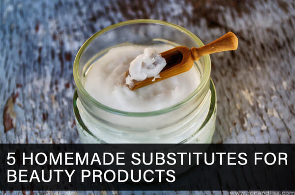 5 Homemade Substitutes for Beauty Products
