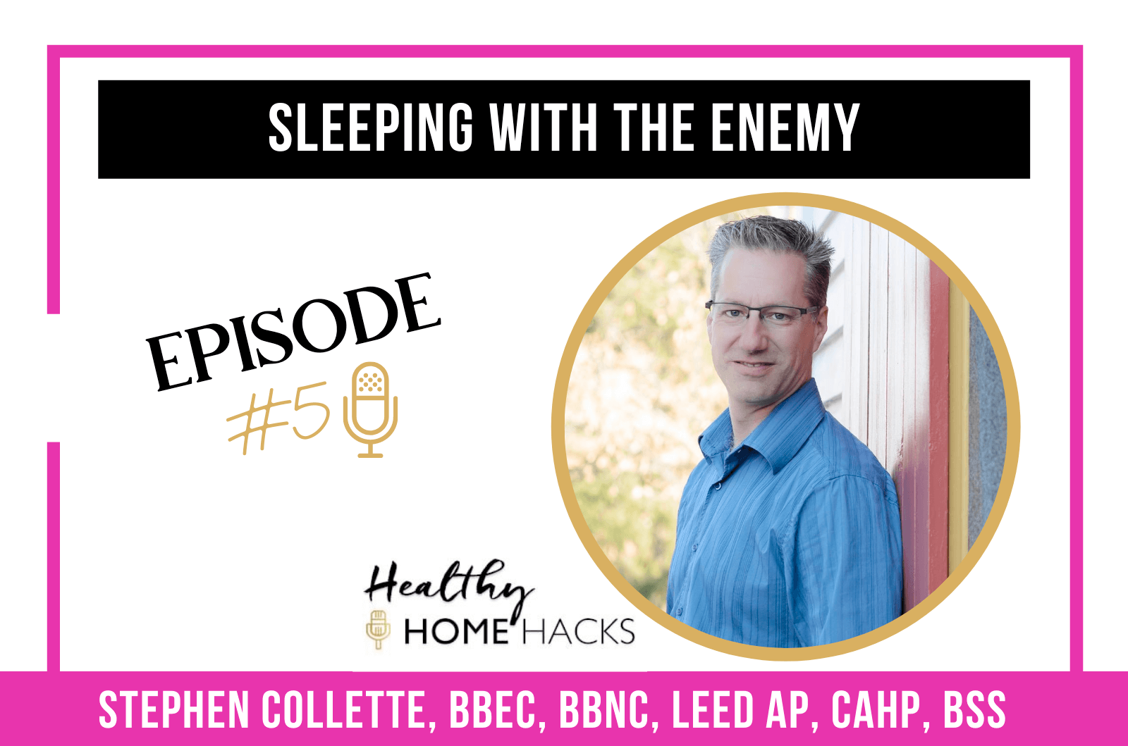5: Sleeping with the Enemy