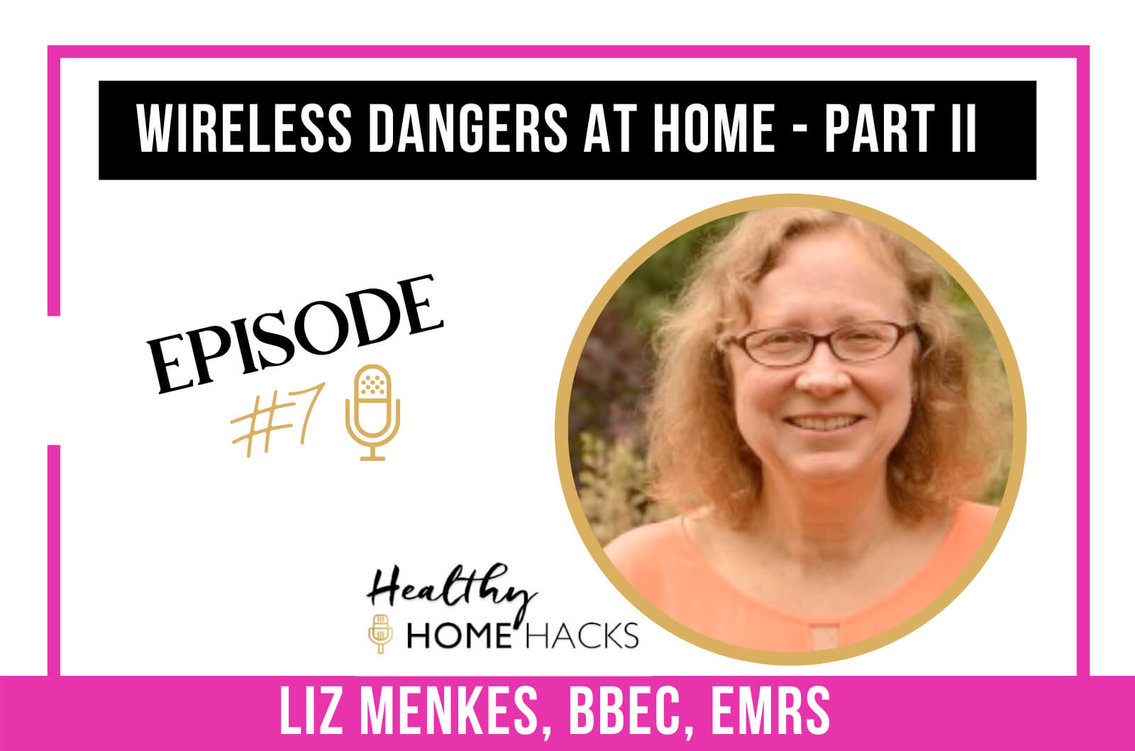 Wireless Dangers at Home (Part II)