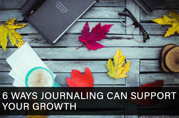 6 Ways Journaling Can Support Your Growth
