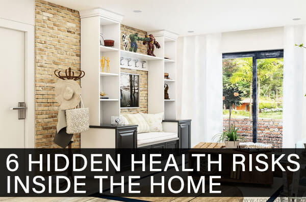 6 Hidden Health Risks Inside the Home
