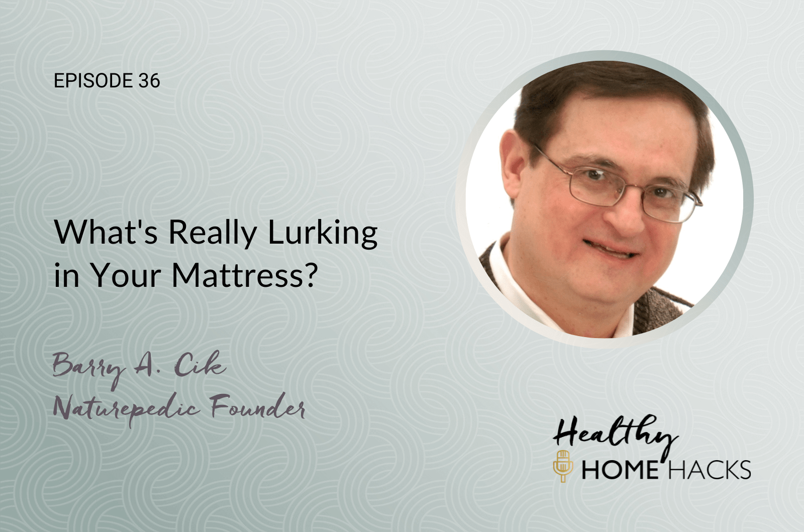 What's Really Lurking in Your Mattress?