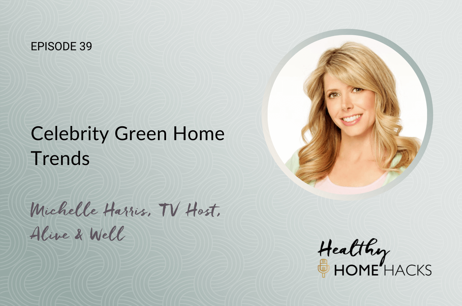 Celebrity Green Home Trends