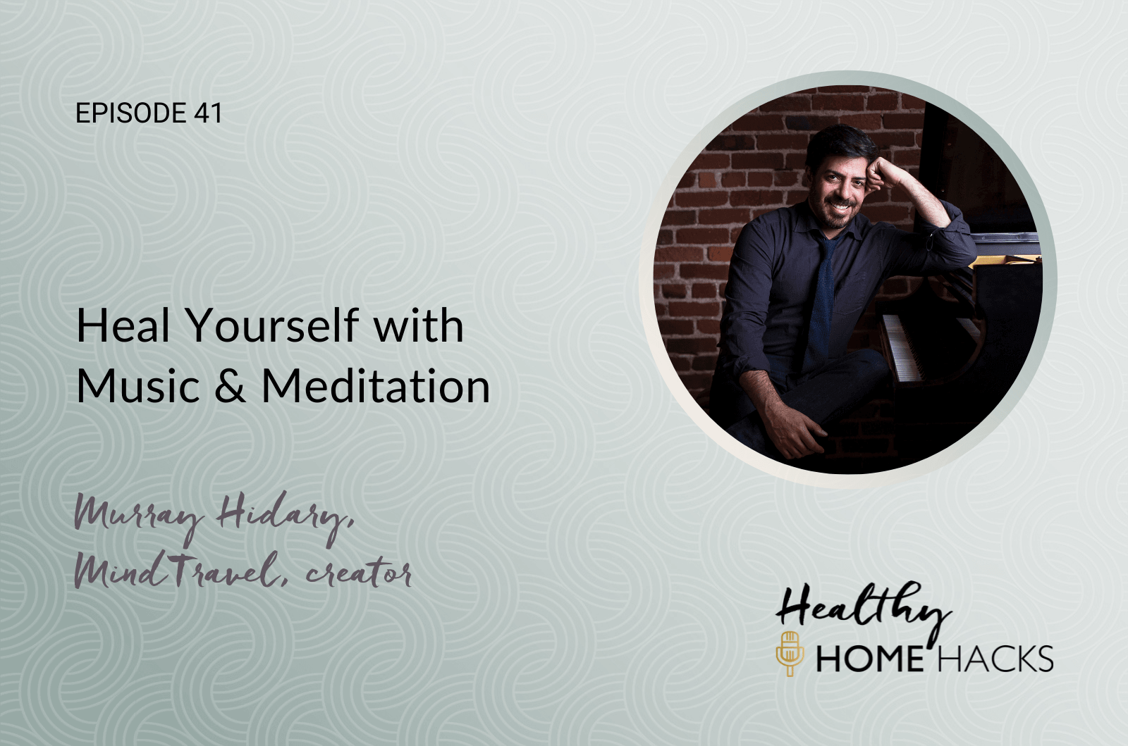 Heal Yourself with Music & Meditation